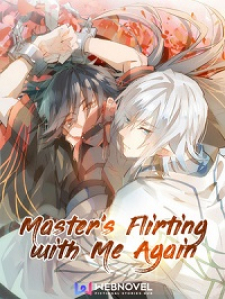 master-s-flirting-with-me-again