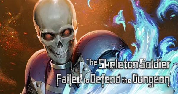 the-skeleton-soldier-failed-to-defend-the-dungeon-official